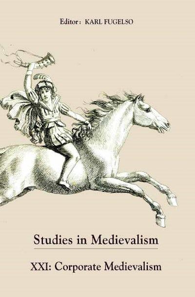 Studies in Medievalism XXI