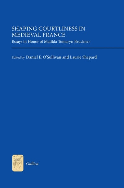 Shaping Courtliness in Medieval France