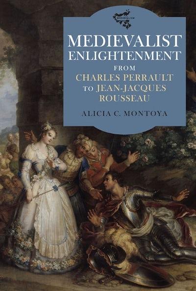Medievalist Enlightenment