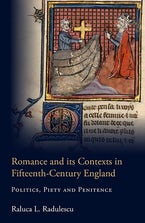 Romance and its Contexts in Fifteenth-Century England