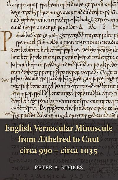 English Vernacular Minuscule from Æthelred to Cnut, circa 990 - circa 1035