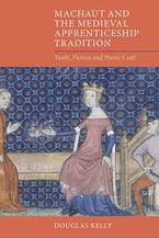 Machaut and the Medieval Apprenticeship Tradition