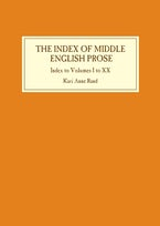 Index of Middle English Prose: Index to Volumes I to XX