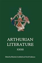 Arthurian Literature XXXII