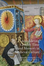 Reconsidering Gender, Time and Memory in Medieval Culture