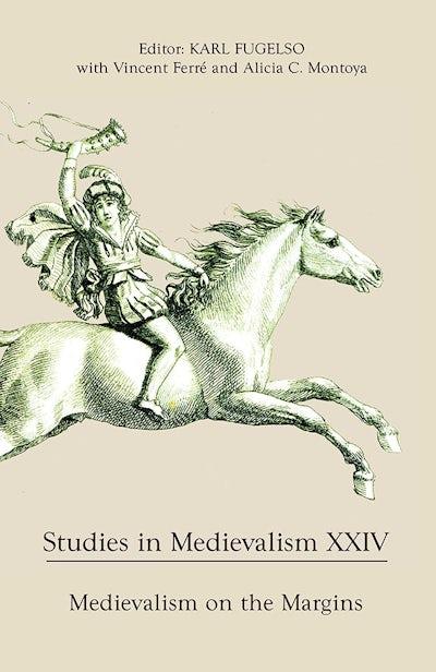Studies in Medievalism XXIV