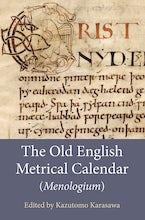 The Old English Metrical Calendar (Menologium)