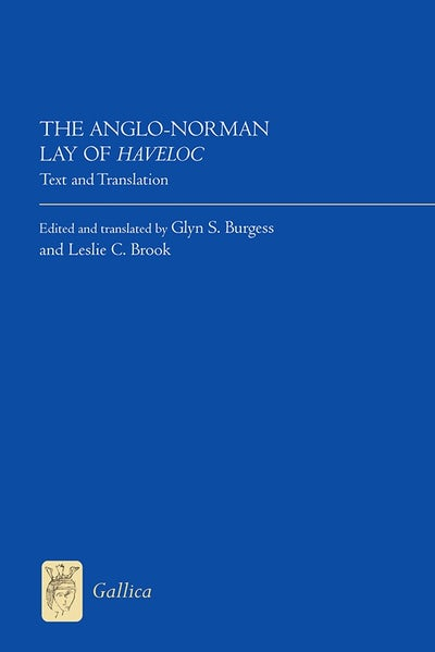 The Anglo-Norman Lay of Haveloc