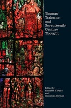 Thomas Traherne and Seventeenth-Century Thought