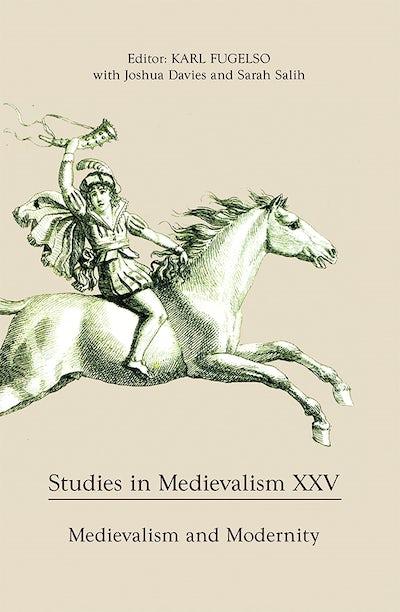Studies in Medievalism XXV
