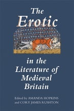 The Erotic in the Literature of Medieval Britain