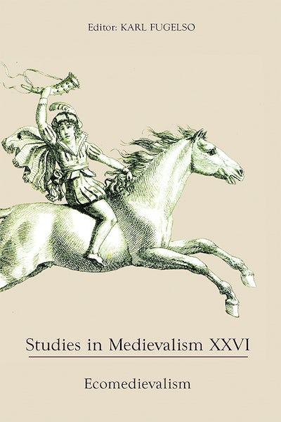 Studies in Medievalism XXVI