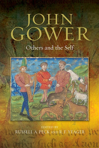 John Gower: Others and the Self