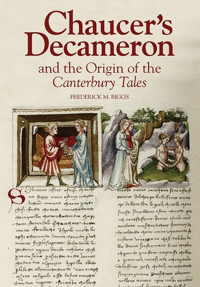Chaucer's Decameron and the Origin of the Canterbury Tales