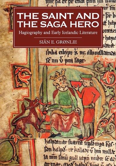 The Saint and the Saga Hero