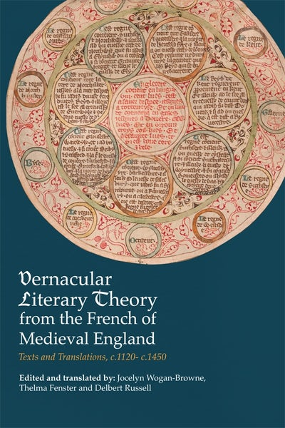 Vernacular Literary Theory from the French of Medieval England