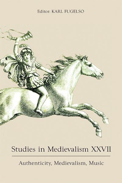 Studies in Medievalism XXVII
