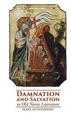 Damnation and Salvation in Old Norse Literature