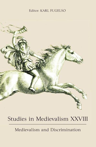 Studies in Medievalism XXVIII