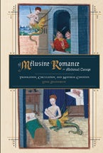 The Mélusine Romance in Medieval Europe