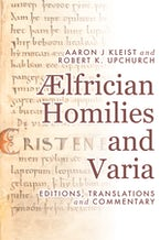 Ælfrician Homilies and Varia