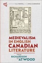 Medievalism in English Canadian Literature