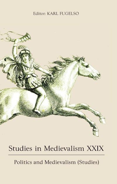 Studies in Medievalism XXIX