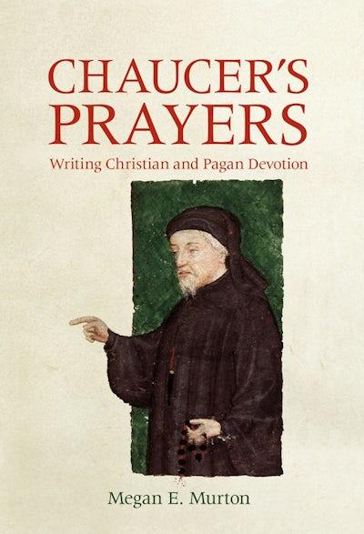 Chaucer's Prayers
