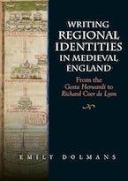 Writing Regional Identities in Medieval England