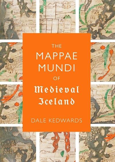 The Mappae Mundi of Medieval Iceland