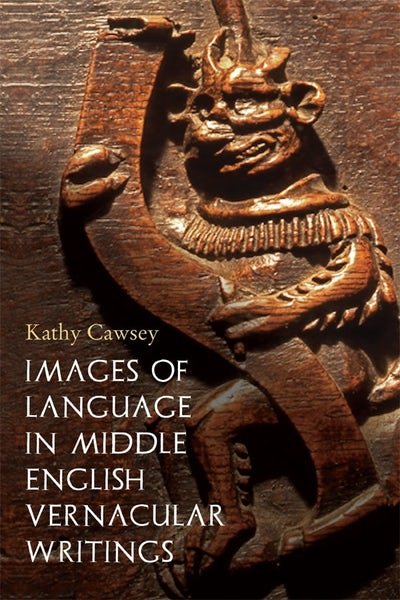 Images of Language in Middle English Vernacular Writings