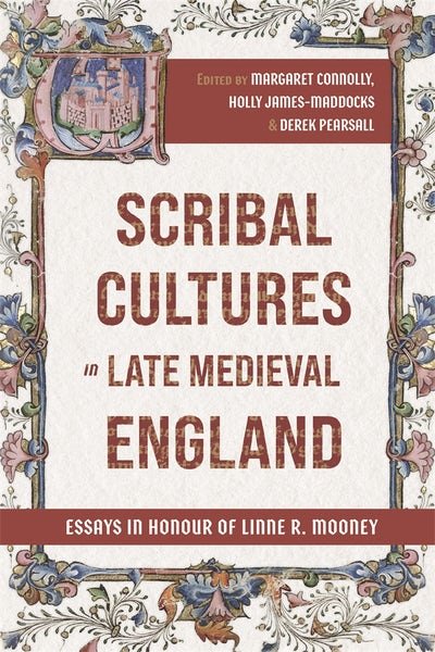 Scribal Cultures in Late Medieval England