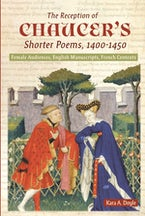 The Reception of Chaucer's Shorter Poems, 1400-1450