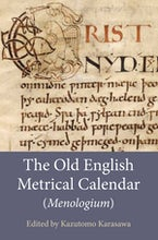 The Old English Metrical Calendar (Menologium)
