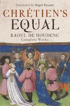 Chrétien's Equal: Raoul de Houdenc