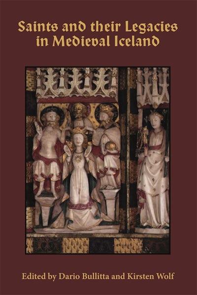 Saints and their Legacies in Medieval Iceland