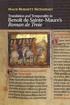 Translation and Temporality in Benoît de Sainte-Maure's Roman de Troie