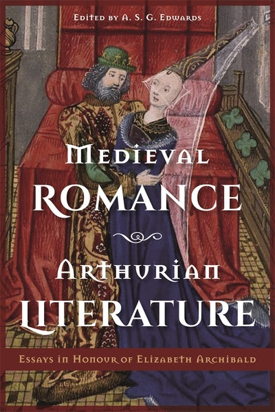 Medieval Romance, Arthurian Literature