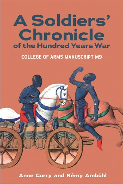 A Soldiers' Chronicle of the Hundred Years War