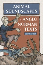Animal Soundscapes in Anglo-Norman Texts