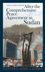 After the Comprehensive Peace Agreement in Sudan