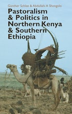 Pastoralism and Politics in Northern Kenya and Southern Ethiopia