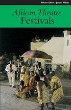 African Theatre 11: Festivals