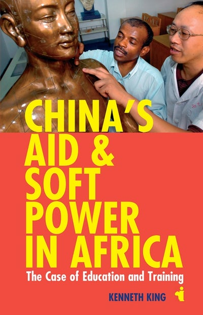 China's Aid and Soft Power in Africa