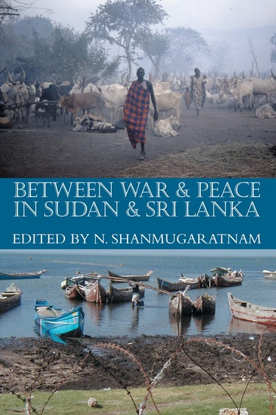 Between War and Peace in Sudan and Sri Lanka
