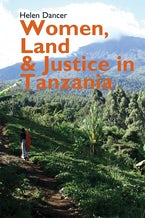 Women, Land and Justice in Tanzania