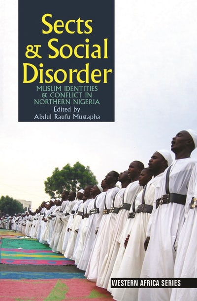 Sects & Social Disorder (African Edition)