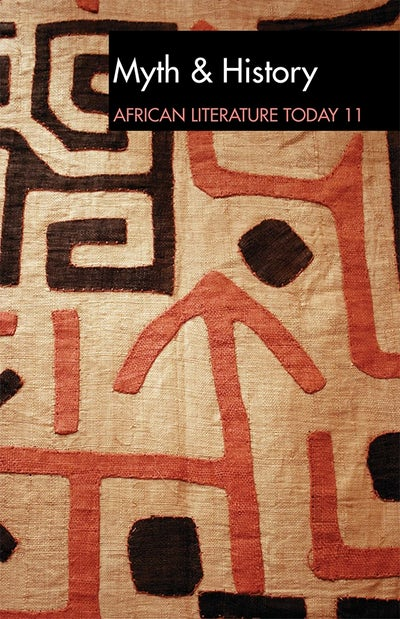 ALT 11 Myth & History: African Literature Today