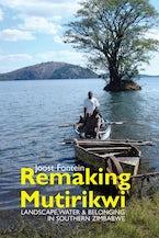 Remaking Mutirikwi (African Edition)