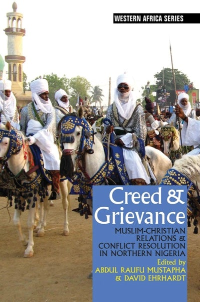 Creed & Grievance (African Edition)
